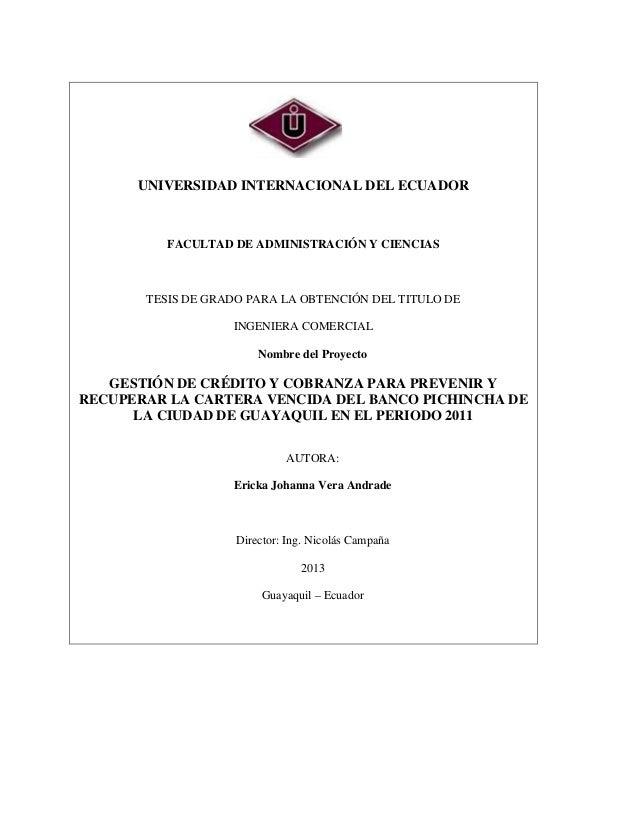 UNIVERSIDAD INTERNACIONAL DEL ECUADOR FACULTAD DE ADMINISTRACIÓN Y CIENCIAS TESIS DE GRADO PARA LA OBTENCIÓN DEL TITULO DE...