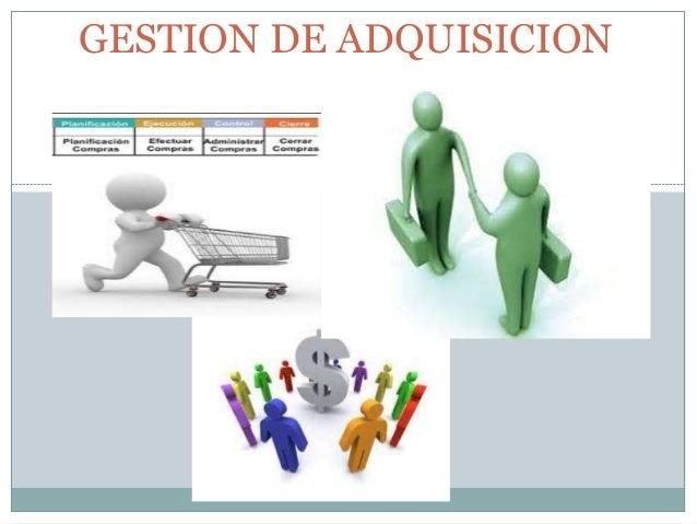 GESTION DE ADQUISICION