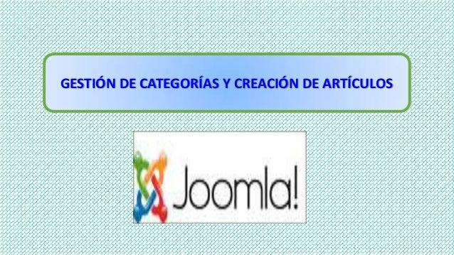 GESTIÓN DE CATEGORÍAS Y CREACIÓN DE ARTÍCULOS