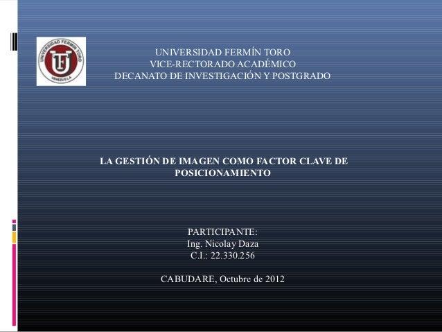 UNIVERSIDAD FERMÍN TORO       VICE-RECTORADO ACADÉMICO  DECANATO DE INVESTIGACIÓN Y POSTGRADO                       LAG...