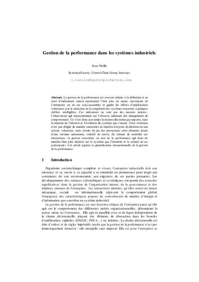 Gestion de la performance dans les systèmes industriels Jean Vieille SyntropicFactory, Control Chain Group, Interaxys j.vi...