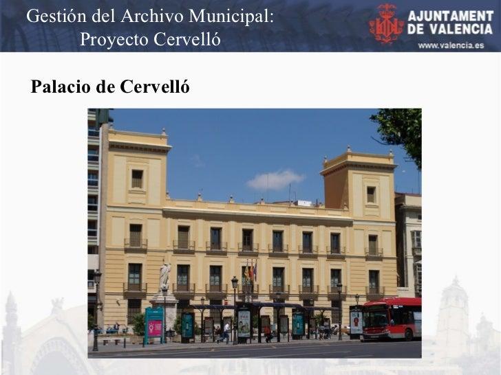 Gestión del Archivo Municipal: Proyecto Cervelló Palacio de Cervelló