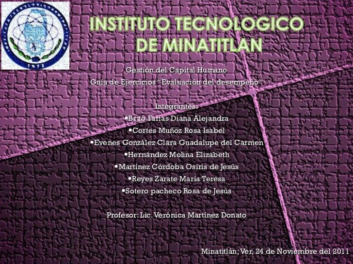 """<ul><li>Gestión del Capital Humano </li></ul><ul><li>Guía de Ejercicios """"Evaluación del desempeño"""" </li></ul><ul><li>Integ..."""