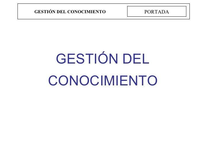 GESTIÓN DEL CONOCIMIENTO PORTADA GESTIÓN DEL CONOCIMIENTO