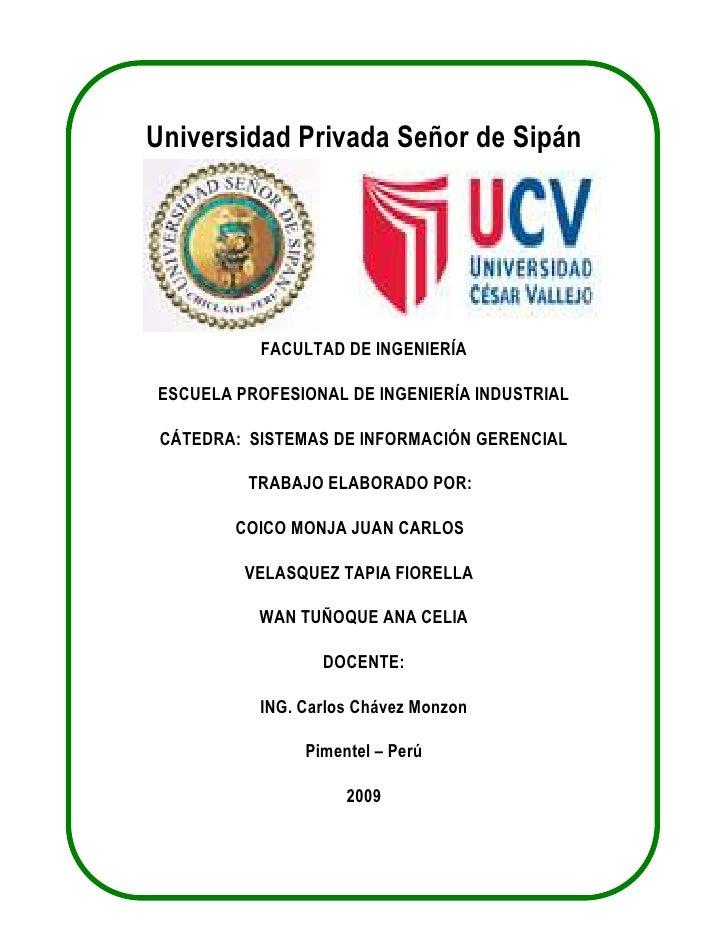 Universidad Privada Señor de Sipán<br />FACULTAD DE INGENIERÍA <br />ESCUELA PROFESIONAL DE INGENIERÍA INDUSTRIAL<br />CÁT...