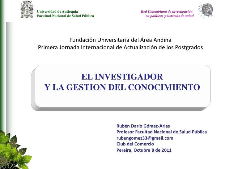Universidad de Antioquia                        Red Colombiana de investigaciónFacultad Nacional de Salud Pública         ...