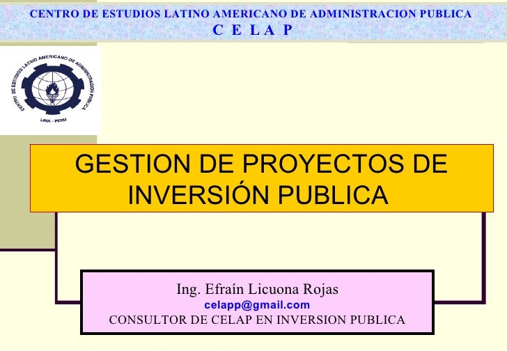 CENTRO DE ESTUDIOS LATINO AMERICANO DE ADMINISTRACION PUBLICA                         C E LA P      GESTION DE PROYECTOS D...