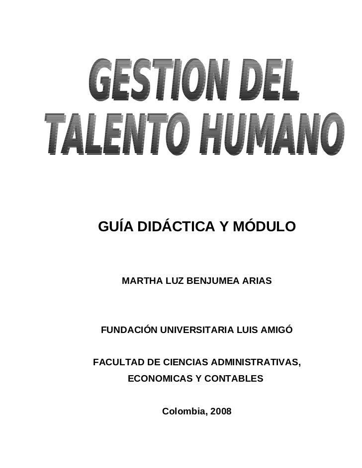 GUÍA DIDÁCTICA Y MÓDULO     MARTHA LUZ BENJUMEA ARIAS FUNDACIÓN UNIVERSITARIA LUIS AMIGÓFACULTAD DE CIENCIAS ADMINISTRATIV...
