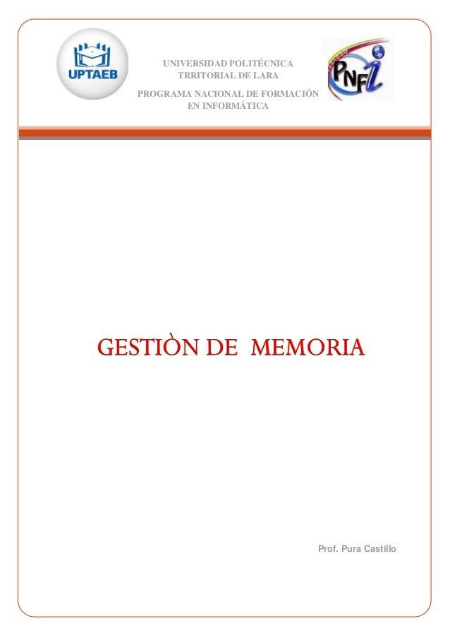 UNIVERSIDAD POLITÉCNICA TRRITORIAL DE LARA PROGRAMA NACIONAL DE FORMACIÓN EN INFORMÁTICA Prof. Pura Castillo