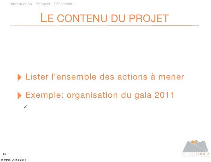 Introduction - Rappels - Définitions -                           LE CONTENU DU PROJET               ‣ Lister l'ensemble des...