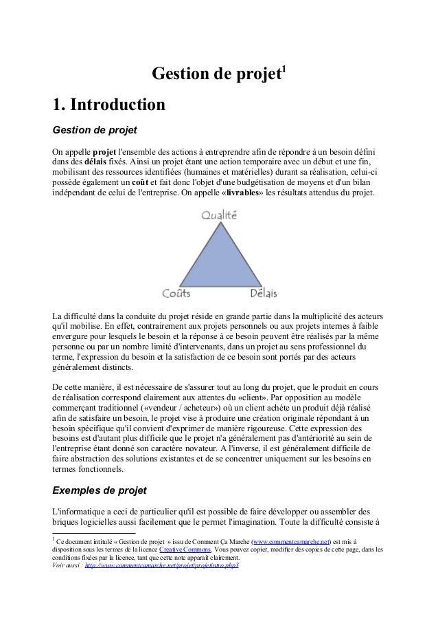Gestion de projet11. IntroductionGestion de projetOn appelle projet lensemble des actions à entreprendre afin de répondre ...