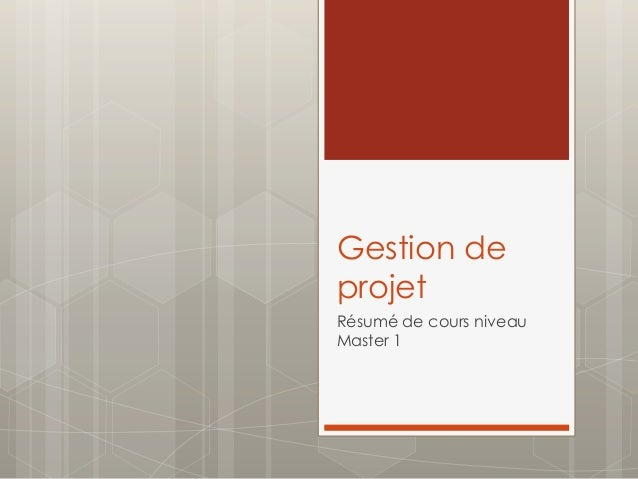 Gestion de projet Résumé de cours niveau Master 1