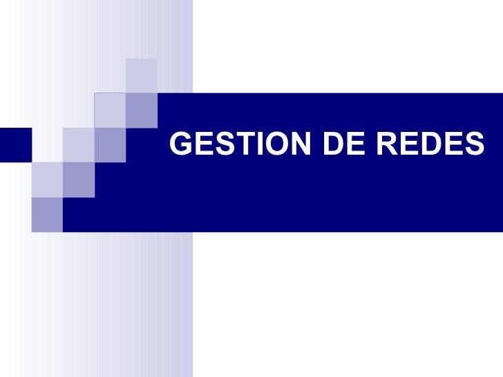 GESTION DE REDES