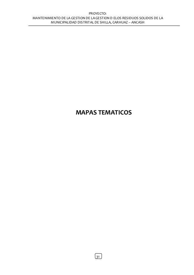 PROYECTO: MANTENIMIENTO DE LA GESTION DE LA GESTION D ELOS RESIDUOS SOLIDOS DE LA MUNICIPALIDAD DISTRITAL DE SHILLA, CARHU...