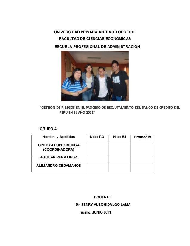 """UNIVERSIDAD PRIVADA ANTENOR ORREGOFACULTAD DE CIENCIAS ECONÓMICASESCUELA PROFESIONAL DE ADMINISTRACIÓN""""GESTION DE RIESGOS ..."""