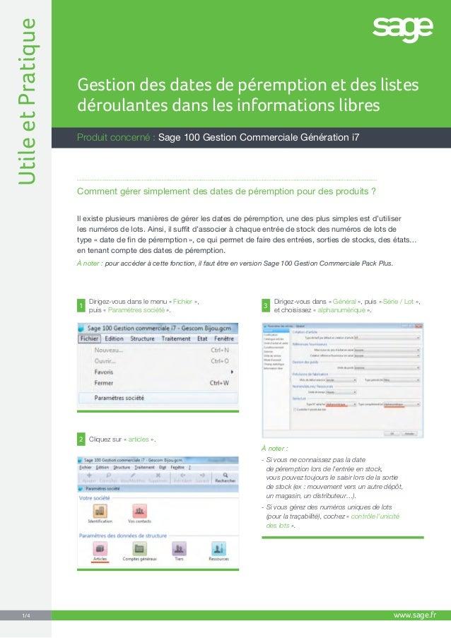 Produit concerné : Sage 100 Gestion Commerciale Génération i7 Gestion des dates de péremption et des listes déroulantes da...