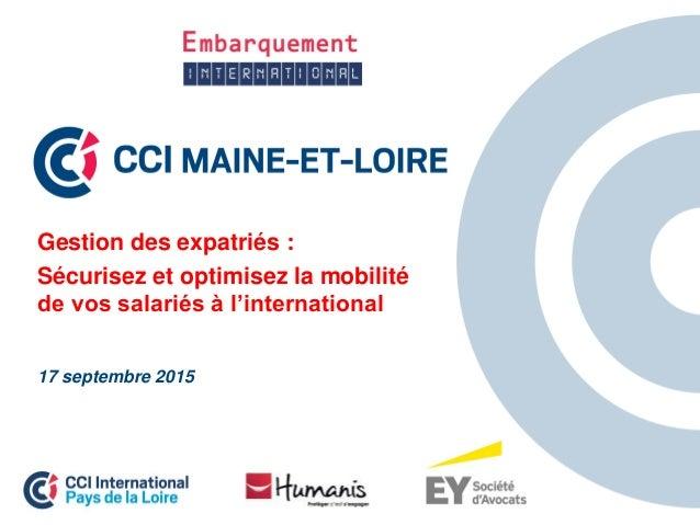 Gestion des expatriés : Sécurisez et optimisez la mobilité de vos salariés à l'international 17 septembre 2015