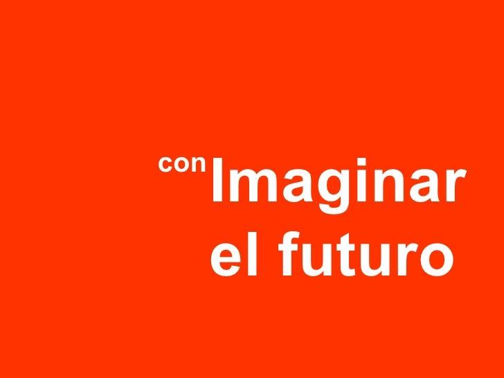 Imaginar el futuro con