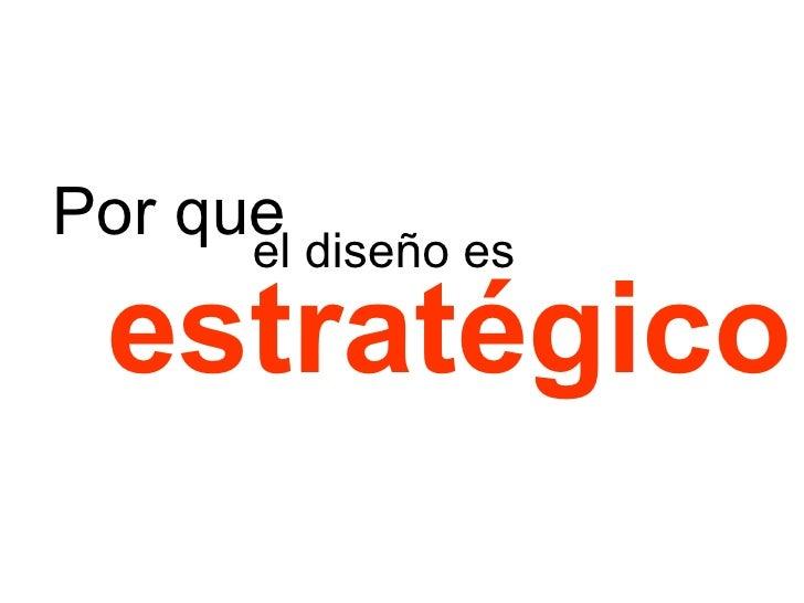 Por que el diseño es estratégico