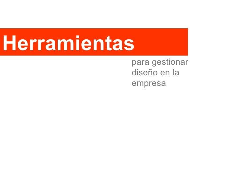 Herramientas para gestionar diseño en la empresa