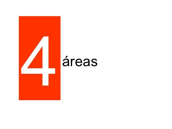 4 áreas