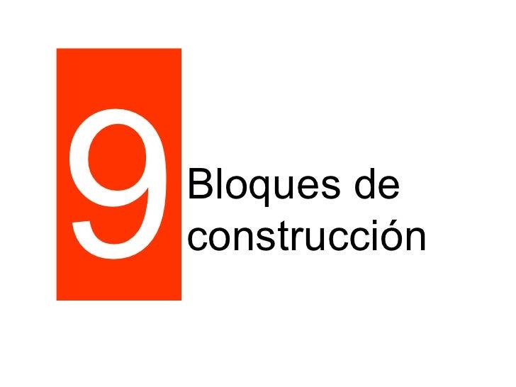 9 Bloques de construcción