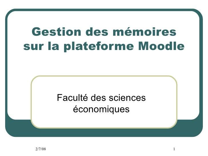 Gestion des mémoires sur la plateforme Moodle Faculté des sciences économiques