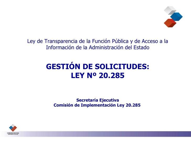 Ley de Transparencia de la Función Pública y de Acceso a la Información de la Administración del Estado GESTIÓN DE SOLICIT...
