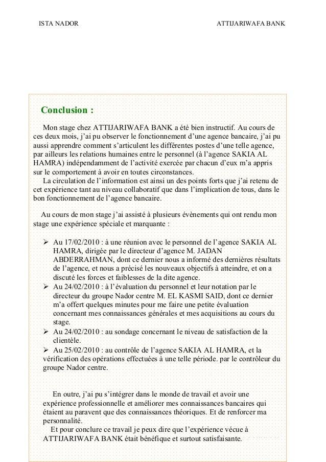 ISTA NADOR ATTIJARIWAFA BANK 2009/2010 OUIAM EL KAABOUCH21 Conclusion : Mon stage chez ATTIJARIWAFA BANK a été bien instru...