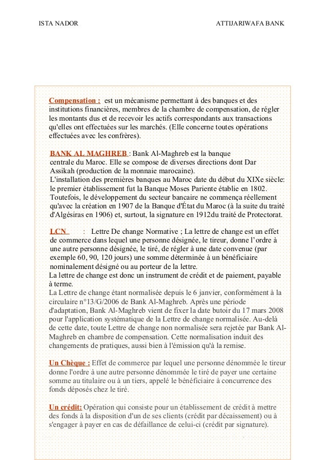 ISTA NADOR ATTIJARIWAFA BANK 2009/2010 OUIAM EL KAABOUCH23 Compensation : est un mécanisme permettant à des banques et des...