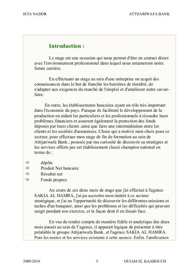 ISTA NADOR ATTIJARIWAFA BANK 2009/2010 OUIAM EL KAABOUCH5 Introduction : Le stage est une occasion qui nous permet d'être ...