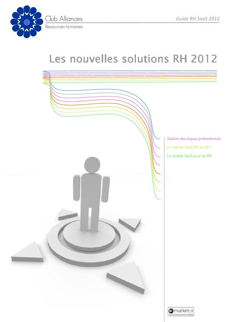 Guide RH SaaS 2012Les nouvelles solutions RH 2012                     Gestion des risques professionnels                  ...