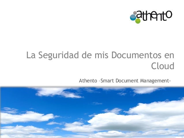 La Seguridad de mis Documentos en Cloud Athento –Smart Document Management-