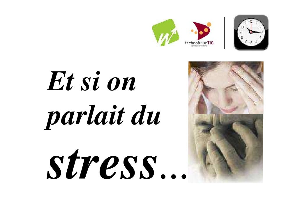 Et si onparlait dustress…