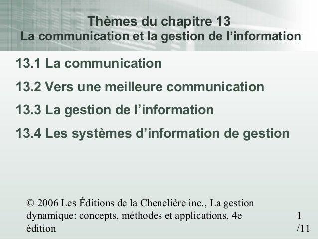 © 2006 Les Éditions de la Chenelière inc., La gestion dynamique: concepts, méthodes et applications, 4e édition 1 /11 Thèm...