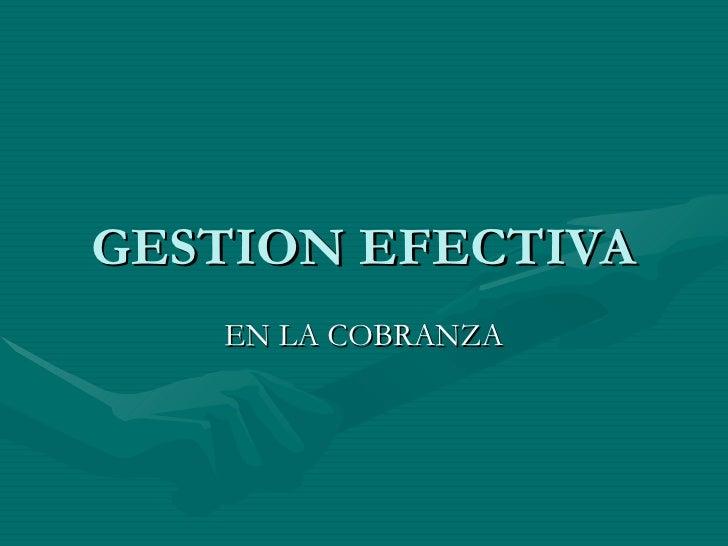 GESTION EFECTIVA EN LA COBRANZA