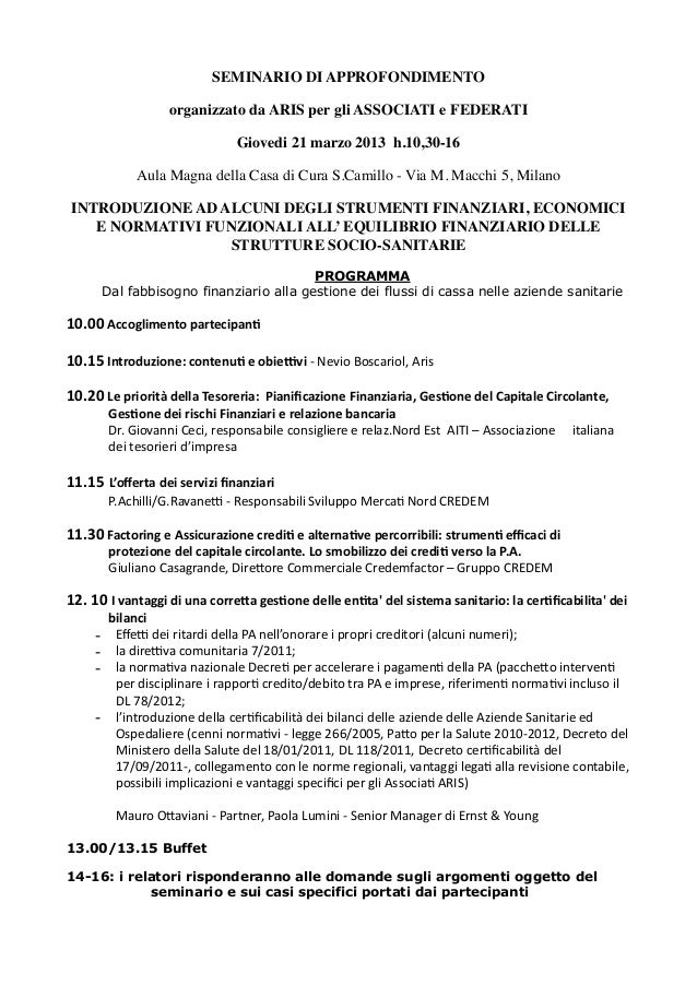 SEMINARIO DI APPROFONDIMENTO                                                      organizzato da ARIS per gli ASSOCIATI e ...