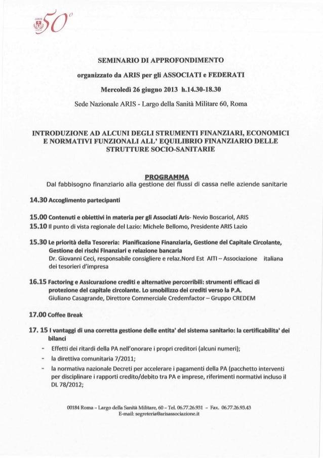Gestione finanziaria e certificazione bilancio per strutture sanitarie, Programma seminario Aris, Roma 26 giugno 2013