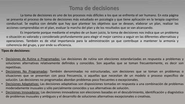 La toma de decisiones es uno de los procesos más difíciles a los que se enfrenta el ser humano. En esta página se presenta...