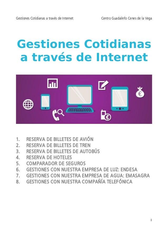 Gestiones Cotidianas a través de Internet Centro Guadalinfo Cenes de la Vega  Gestiones Cotidianas  a través de Internet  ...