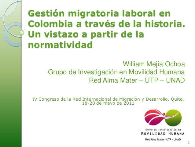 Gestión migratoria laboral enColombia a través de la historia.Un vistazo a partir de lanormatividad                       ...