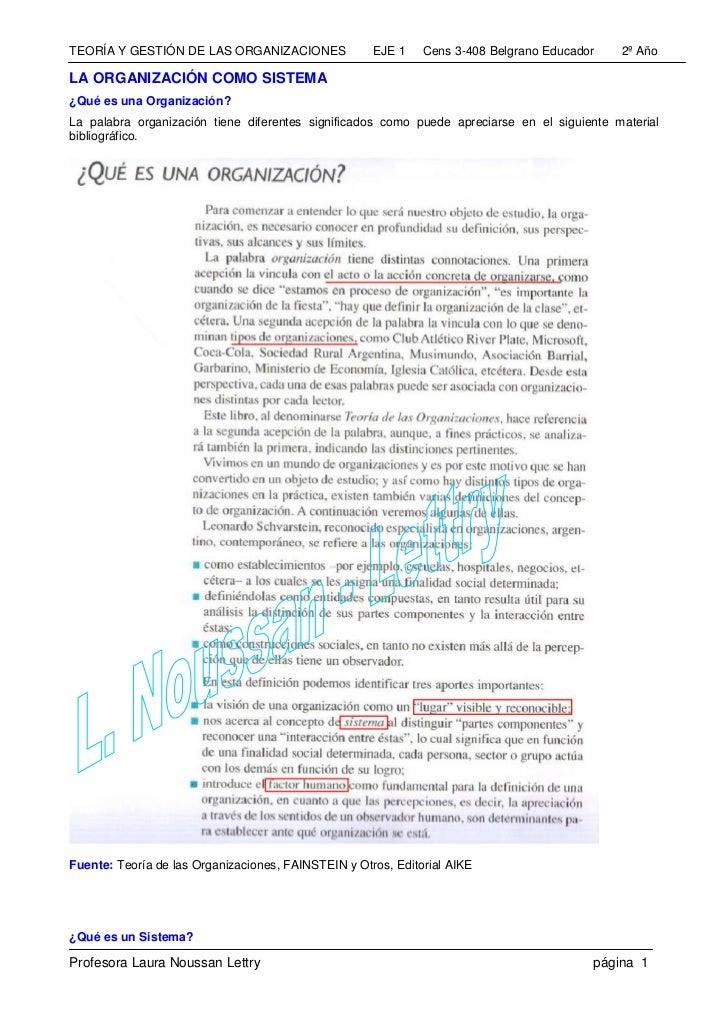 TEORÍA Y GESTIÓN DE LAS ORGANIZACIONES               EJE 1    Cens 3-408 Belgrano Educador   2º AñoLA ORGANIZACIÓN COMO SI...