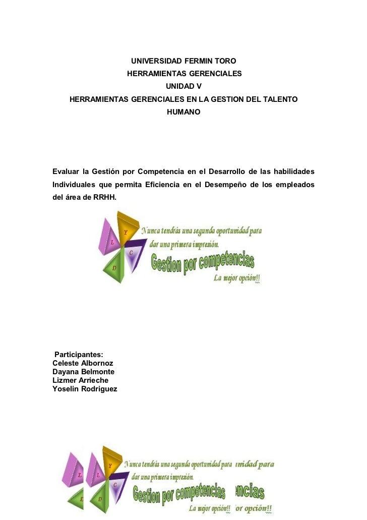 UNIVERSIDAD FERMIN TORO                    HERRAMIENTAS GERENCIALES                              UNIDAD V    HERRAMIENTAS ...