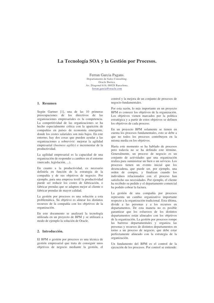 La Tecnología SOA y la Gestión por Procesos.                                       Ferran Garcia Pagans.                  ...