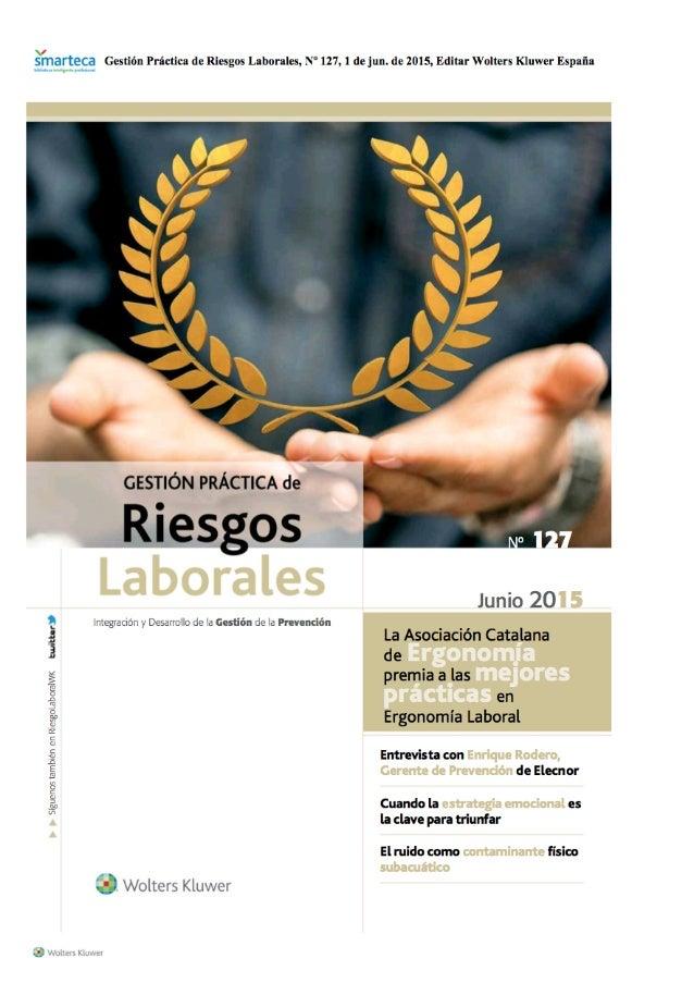 """Émarteca Gestión Práctica de Riesgos Laborales,  N"""" 127, l de jun.  de 2015, Editar Wolters Kluwer España      'a t' Í  l ..."""