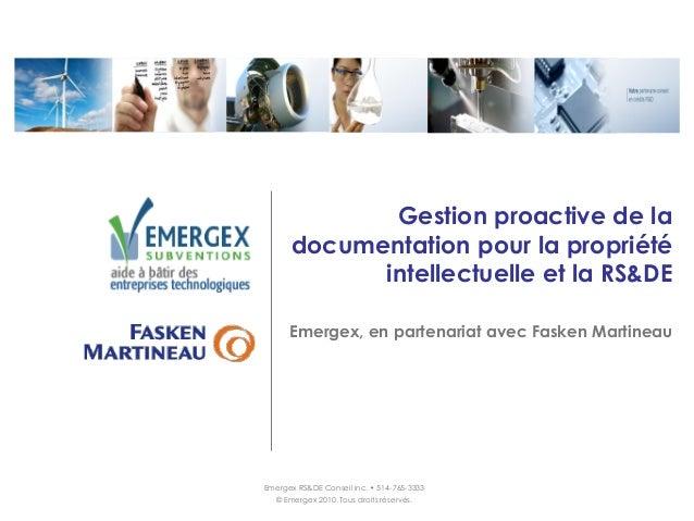 Gestion proactive de la      documentation pour la propriété            intellectuelle et la RS&DE      Emergex, en parten...