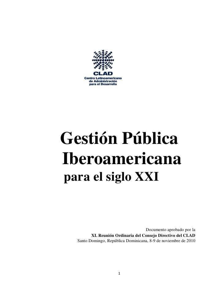 Gestión PúblicaIberoamericanapara el siglo XXI                                    Documento aprobado por la         XL Reu...