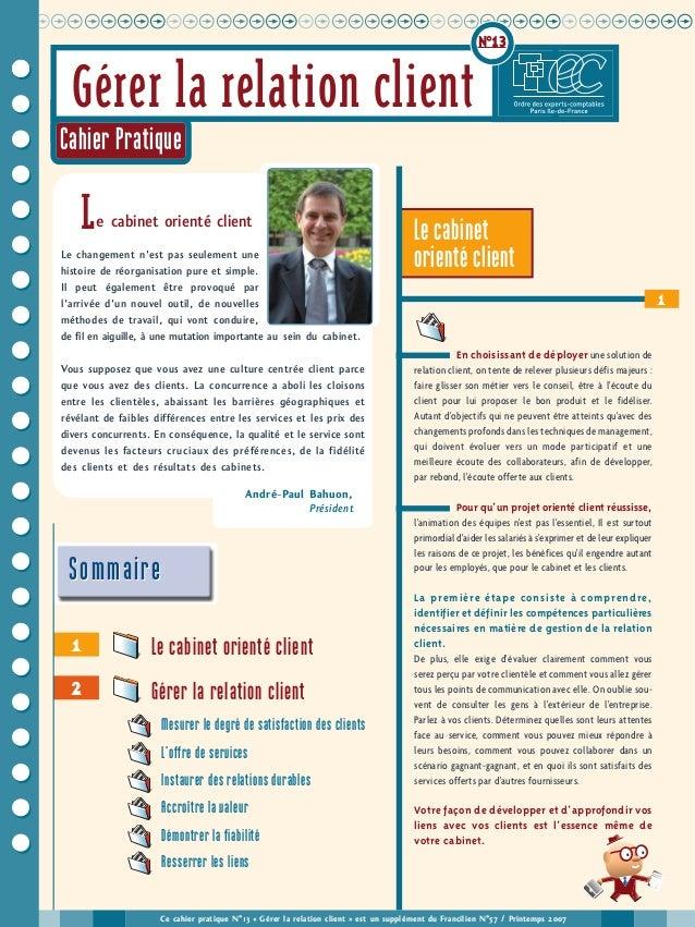 uuuuuuuuuuuuuuuuuuuuuuuuuuuuuuuuuuuuuuuuu N°13 2 Le cabinet orienté client Gérer la relation client 1 1 Ce cahier pratique...