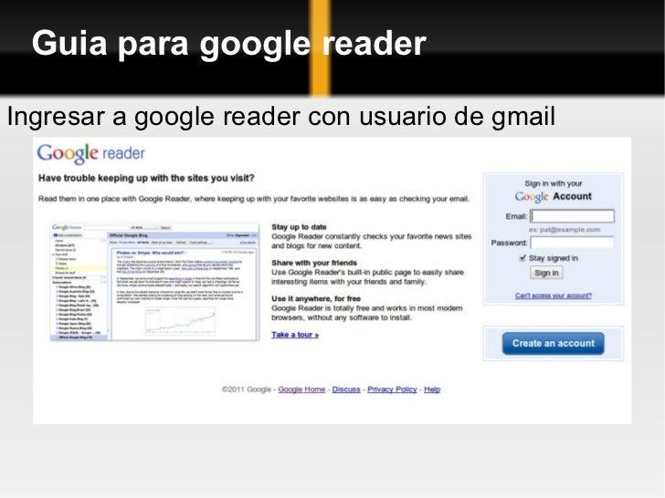 Guia para google reader Ingresar a google reader con usuario de gmail