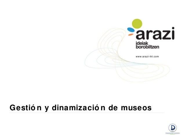 Gestió n y dinamizació n de museos